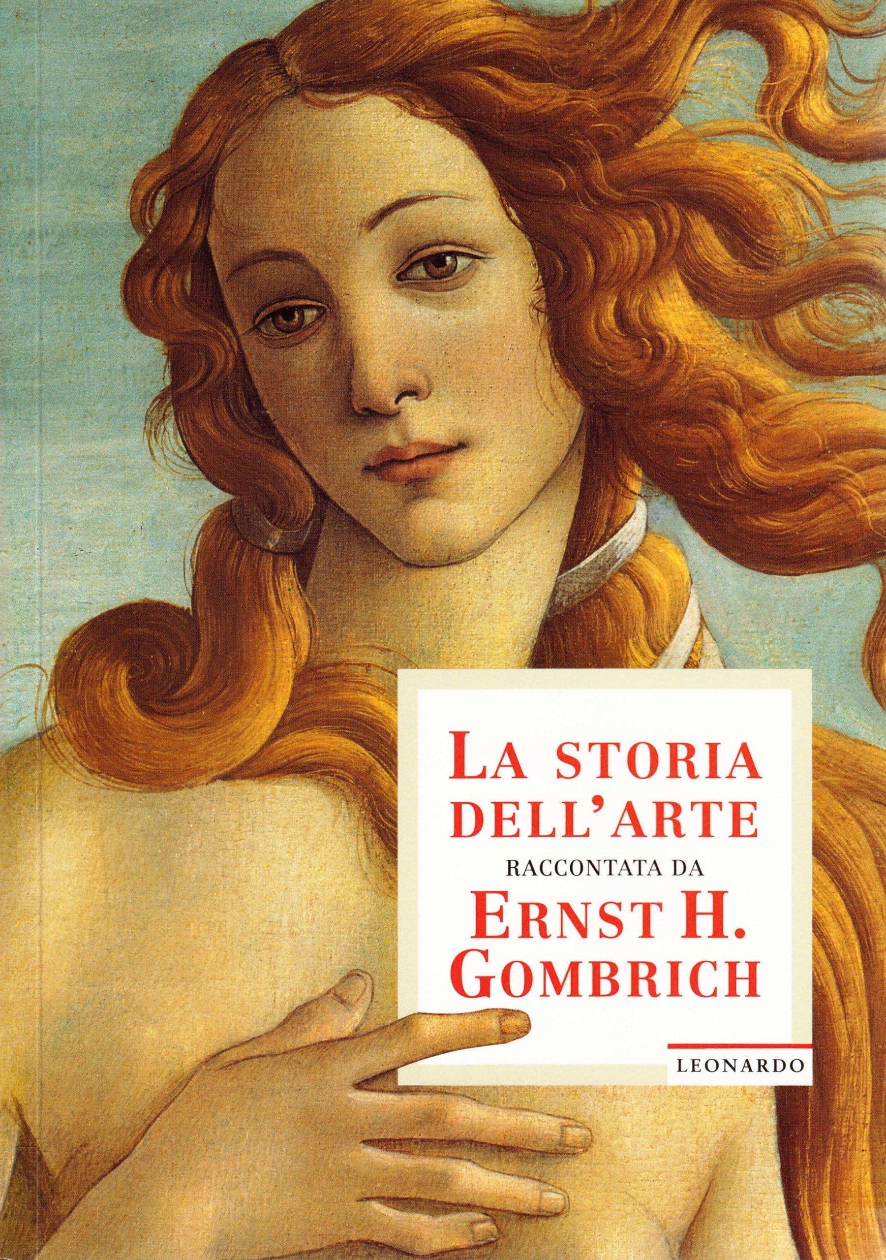 Copertina del libro La storia dell'Arte raccontata da Ernst H. Gombrich
